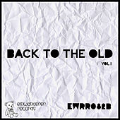 Back to the Old, Vol. 1 by Various Artists