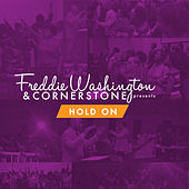 Play & Download Hold On by Freddie Washington | Napster