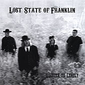 Play & Download Quarter to Lonely by Lost State of Franklin | Napster
