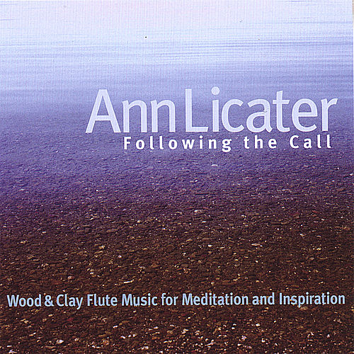 Play & Download Following the Call by Ann Licater | Napster