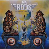 Play & Download Heavier Than Thou by The Rods | Napster