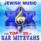 Jewish Music the Top 20 of Bar Mitzvahs by David & The High Spirit