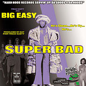Super Bad by Freak Nasty