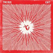 Exit von The Bug