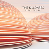 Play & Download Steal the Sky by The Killdares | Napster