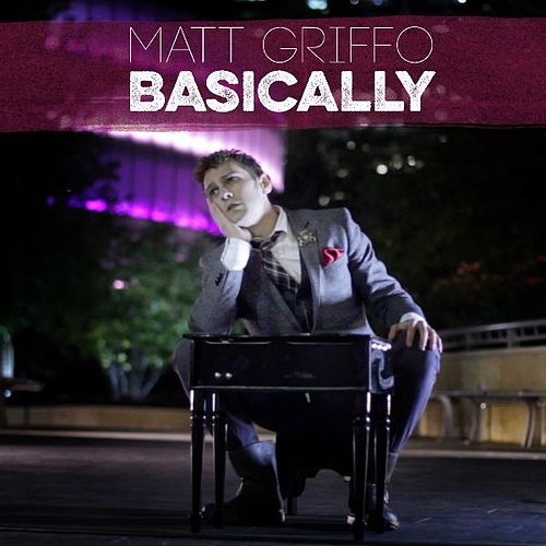 Play & Download Basically by Matt Griffo | Napster