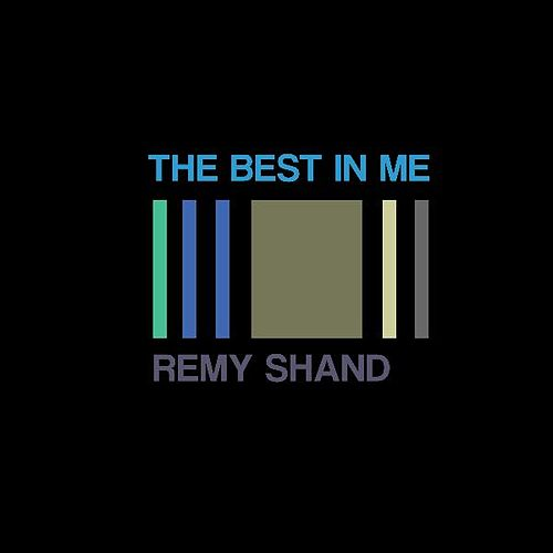 Play & Download The Best in Me by Remy Shand | Napster