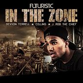 Play & Download In the Zone (feat. Collins, J Rob the Chief & Devvon Terrell) by Futuristic | Napster
