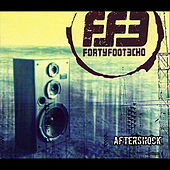 Aftershock by Forty Foot Echo