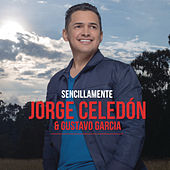 Play & Download Sencillamente by Jorge Celedon | Napster