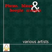 Piano, Blues & Boogie Woogie by Various Artists