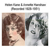 Helen Kane & Annette Hanshaw (Recorded 1928-1951) by Various Artists