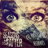 Play & Download Calamity Scars & Memoirs by Seasons After | Napster