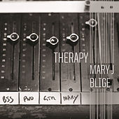 Play & Download Therapy by Mary J. Blige | Napster