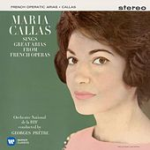Play & Download Callas sings Great Arias from French Operas - Callas Remastered by Various Artists | Napster