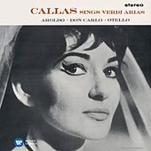 Callas sings Verdi Arias - Callas Remastered by Maria Callas