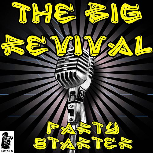 The Big Revival (Tribute to Kenny Chesney) by The Party Starter