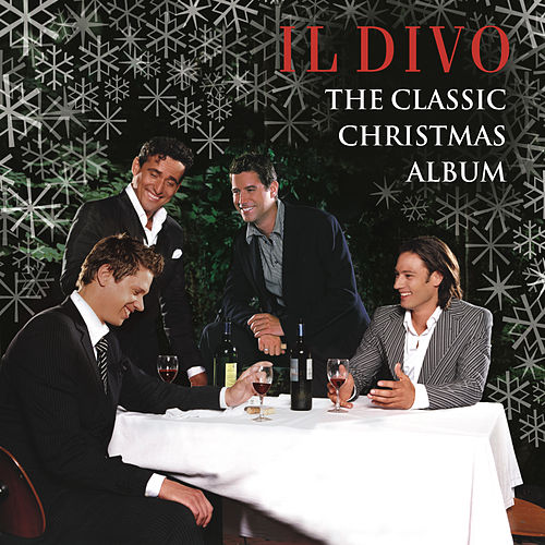 The Classic Christmas Album by Il Divo