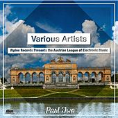 Play & Download Alpine Records Presents the Austrian League of Electronic Music, Pt 2 by Various Artists | Napster
