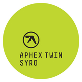 Play & Download Syro by Aphex Twin | Napster
