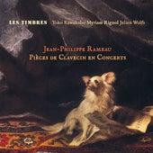 Play & Download Rameau: Pièces de clavecin en concerts by Les Timbres | Napster