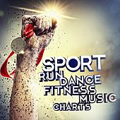 Sport Run Dance Fitness Music Charts by Various Artists