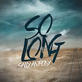 Play & Download So Long by Sally Anthony (1) | Napster