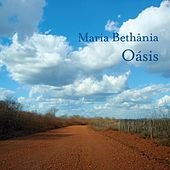 Play & Download Oasis by Maria Bethânia | Napster