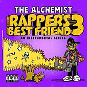 Play & Download Rapper's Best Friend 3: An Instrumental Series by The Alchemist | Napster
