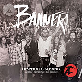 Play & Download Banner (Live) by Desperation Band | Napster
