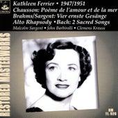 Chausson: Poème de l'amour et de la mer - Brahms: Vier ernste Gesänge - Bach: Arias by Kathleen Ferrier