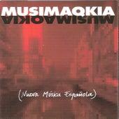 Musimaqkia (Nueva Música Española) by Various Artists