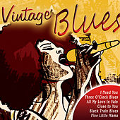 Play & Download Vintage Blues by Various Artists | Napster