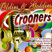 Play & Download Oldies & Goldies Crooners by Various Artists | Napster