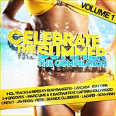 Play & Download Celebrate the Summer by Various Artists | Napster