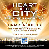 Play & Download Heart of the City by Brass-A-Holics | Napster