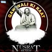 Play & Download Qawwali Ki Raat Nusrat Ke Saat by Nusrat Fateh Ali Khan | Napster