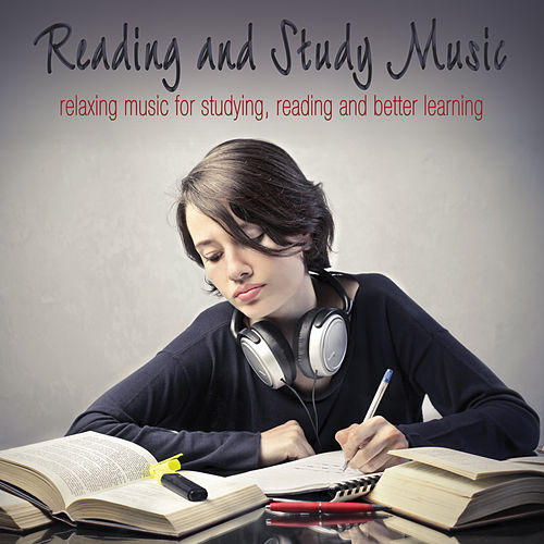 Reading and Study Music: Music for Studying, Reading and Better Learning by The Relaxation Specialists