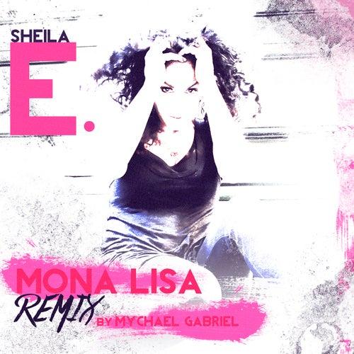 Mona Lisa (Mychael Gabriel Remix) by Sheila E.