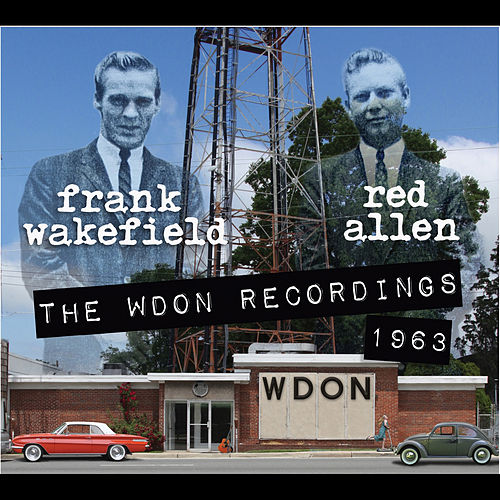 The WDON Recordings 1963 by Frank Wakefield