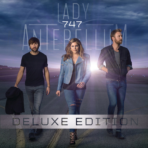 Play & Download 747 by Lady Antebellum | Napster