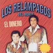 Play & Download El Dinero by Los Relampagos Del Norte | Napster