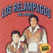 Los Relampagos del Norte by Los Relampagos Del Norte