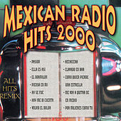 Mexican Radio Hits 2000 by Various Artists