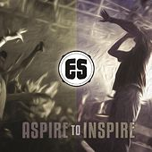 Play & Download Aspire to Inspire by Es | Napster