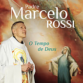 Play & Download O Tempo de Deus by Padre Marcelo Rossi | Napster
