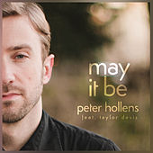 May It Be by Peter Hollens