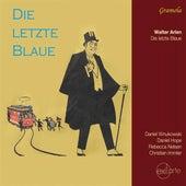Die letzte Blaue by Various Artists