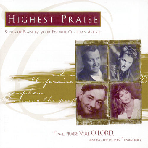Play & Download Highest Praise by Various Artists | Napster