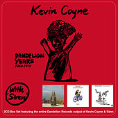 Play & Download The Dandelion Years 1969-1972 by Kevin Coyne | Napster